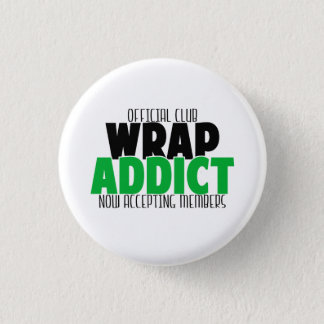 Official Club - Wrap Addict 3 Cm Round Badge