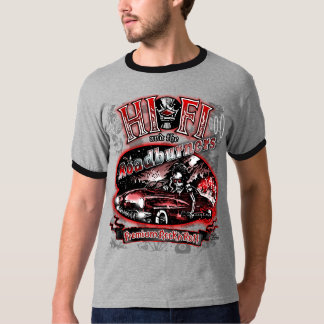 "Official ""HI FI & THE ROADBURNERS"" T-Shirt"