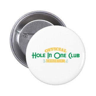 Official Hole In One Club Member Buttons