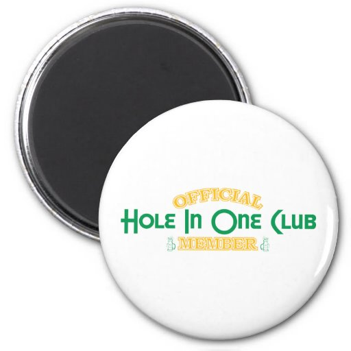 Official Hole In One Club Member Magnets