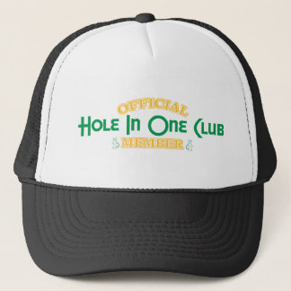 Official Hole In One Club Member Trucker Hat