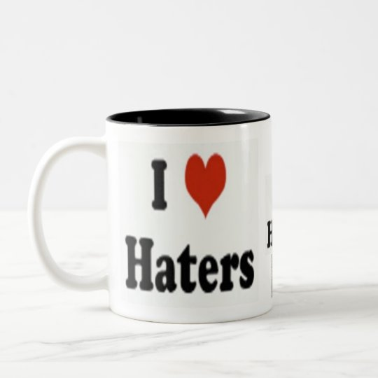 "Official ""I love Haters"" Coffee Mug"