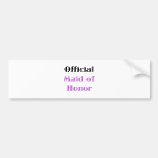 Official Maid of Honor Bumper Sticker