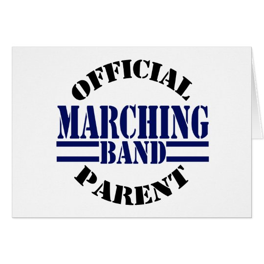 Official Marching Band Parent Greeting Card