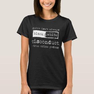 Official misconduct. Women's T Shirt