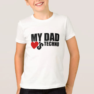 "Official ""My Dad Loves Techno"" Kids T-Shirt"