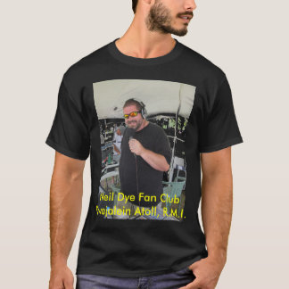 Official Neil Dye Fan Club T-Shirt