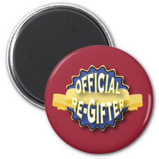 Official Re-Gifter 6 Cm Round Magnet