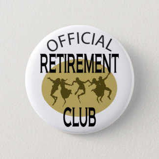 Official Retirement Club 6 Cm Round Badge