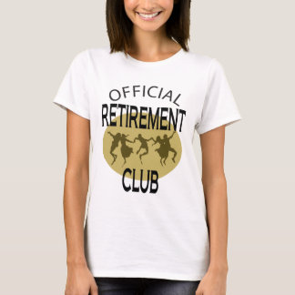 Official Retirement Club T-Shirt