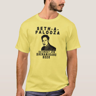 Official Seth-A-Palooza T-shirt
