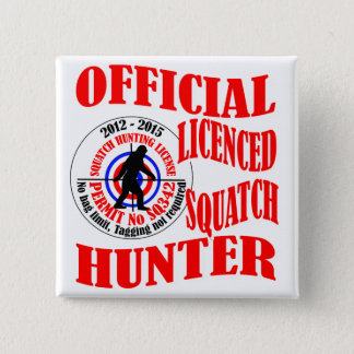 Official squatch hunter 15 cm square badge