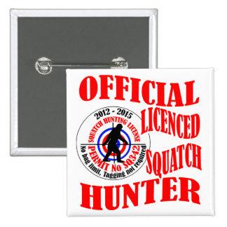 Official squatch hunter 15 cm square badge