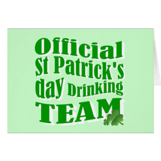 Official St Patrick's day drinking team Greeting Card