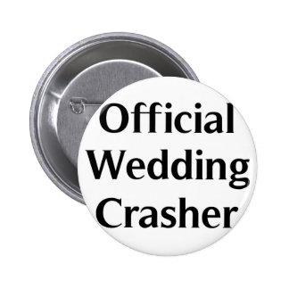 Official Wedding Crasher 6 Cm Round Badge
