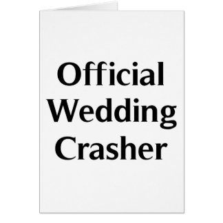 Official Wedding Crasher Cards