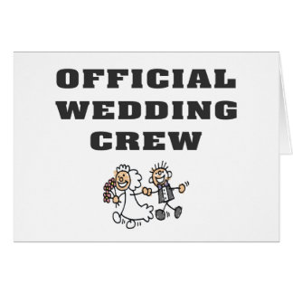 Official Wedding Crew Greeting Card