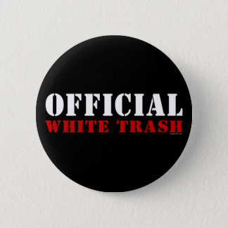 Official White Trash Button