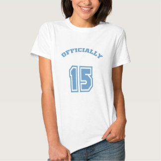 Officially 15 t shirts