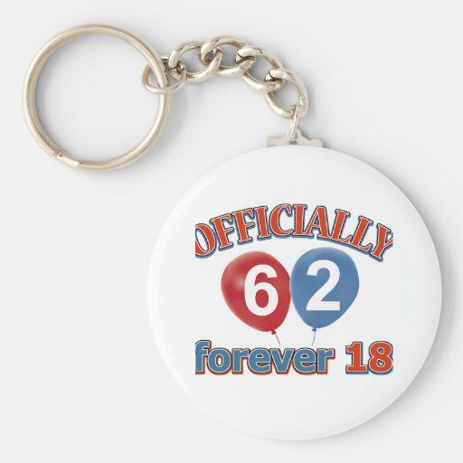Officially 62 forever 18 key chains