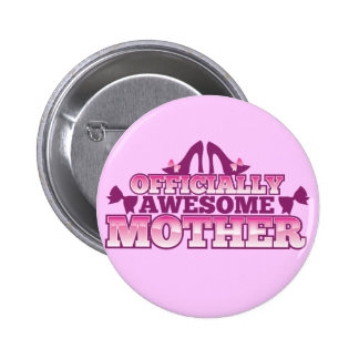 Officially AWESOME Mother! with shoes cool! from J 6 Cm Round Badge