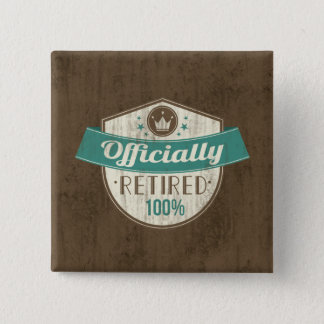 Officially Retired, 100 Percent Vintage Retirement 15 Cm Square Badge
