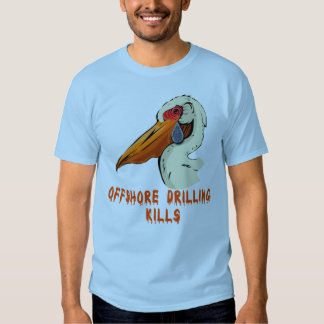 Offshore Drilling Kills Wildlife Tshirts