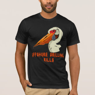 Offshore Drilling Kills Wildlife Tshirts