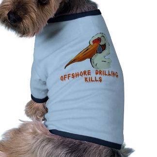 Offshore Drilling Kills Wildlife Tshirts Dog Clothing