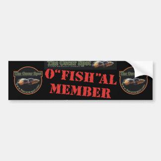 O'fish'al Member Car Bumper Sticker