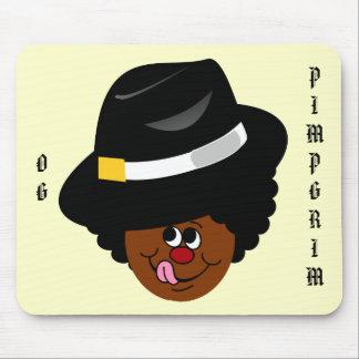 OG Pimpgrim Original Gangsta Pimp Pilgrim Mousepad