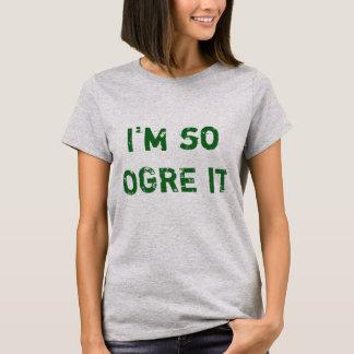 Ogre It T-Shirt