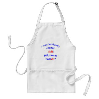 Oh a hoarder 2 adult apron