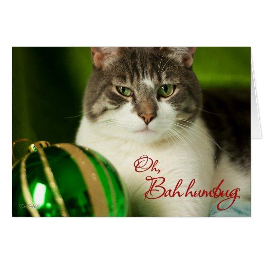 Oh, Bah Humbug Cat Card
