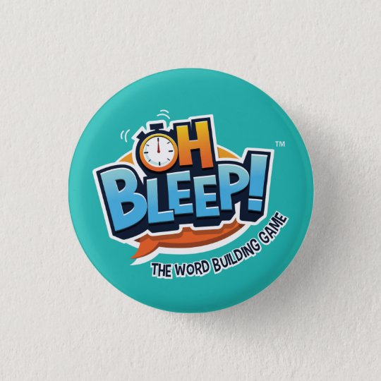 "Oh Bleep! Button 1.25"" Turquoise (white stroke)"