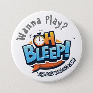 """Oh Bleep! Wanna Play Button 3"""""""