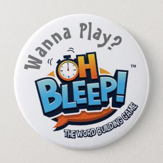 """Oh Bleep! Wanna Play Button 4"""""""