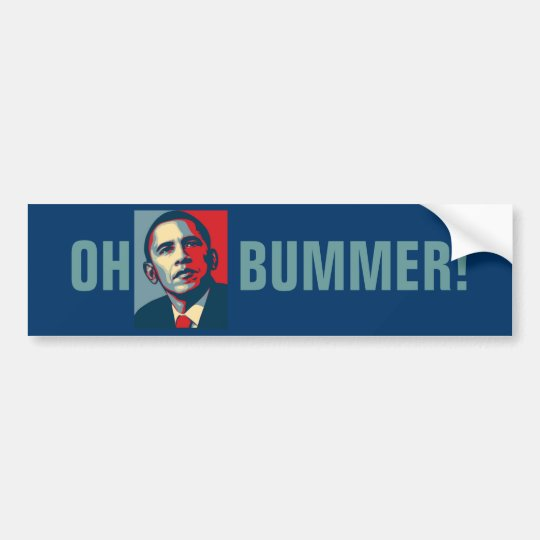 OH BUMMER! Obama Bumper Sticker