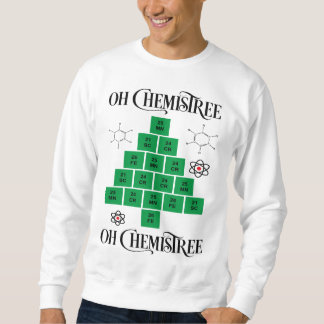 Oh Chemistree Sweatshirt