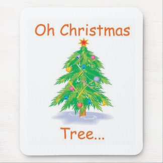 Oh Christmas Tree Mouse Pad