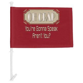 Oh Crap Flag Car Flag