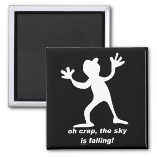 Oh crap, the sky is falling square magnet