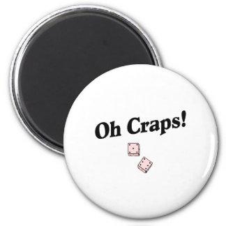 Oh Craps 6 Cm Round Magnet