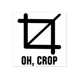 Oh Crop Rubber Stamp
