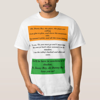 Oh Danny Boy St Patrick's Day song lyrics T-Shirt
