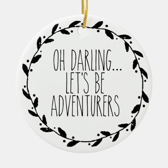 Oh Darling Let's Be Adventurers Christmas Ornament