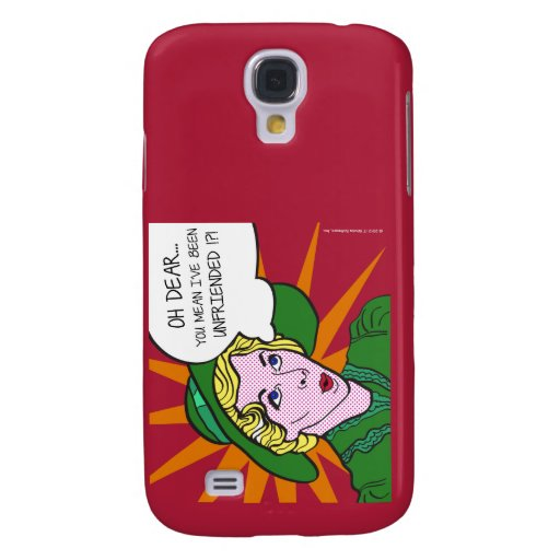 Oh Dear You Mean I've Been Unfriended? Pop Art Samsung Galaxy S4 Cases
