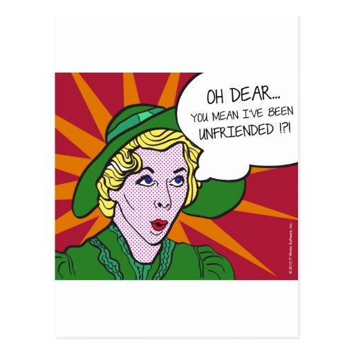 Oh Dear You Mean I've Been Unfriended? Pop Art Postcard