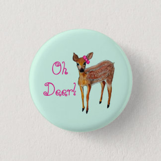 """Oh Deer"" Fawn 3 Cm Round Badge"