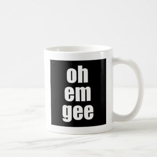 oh em gee mug